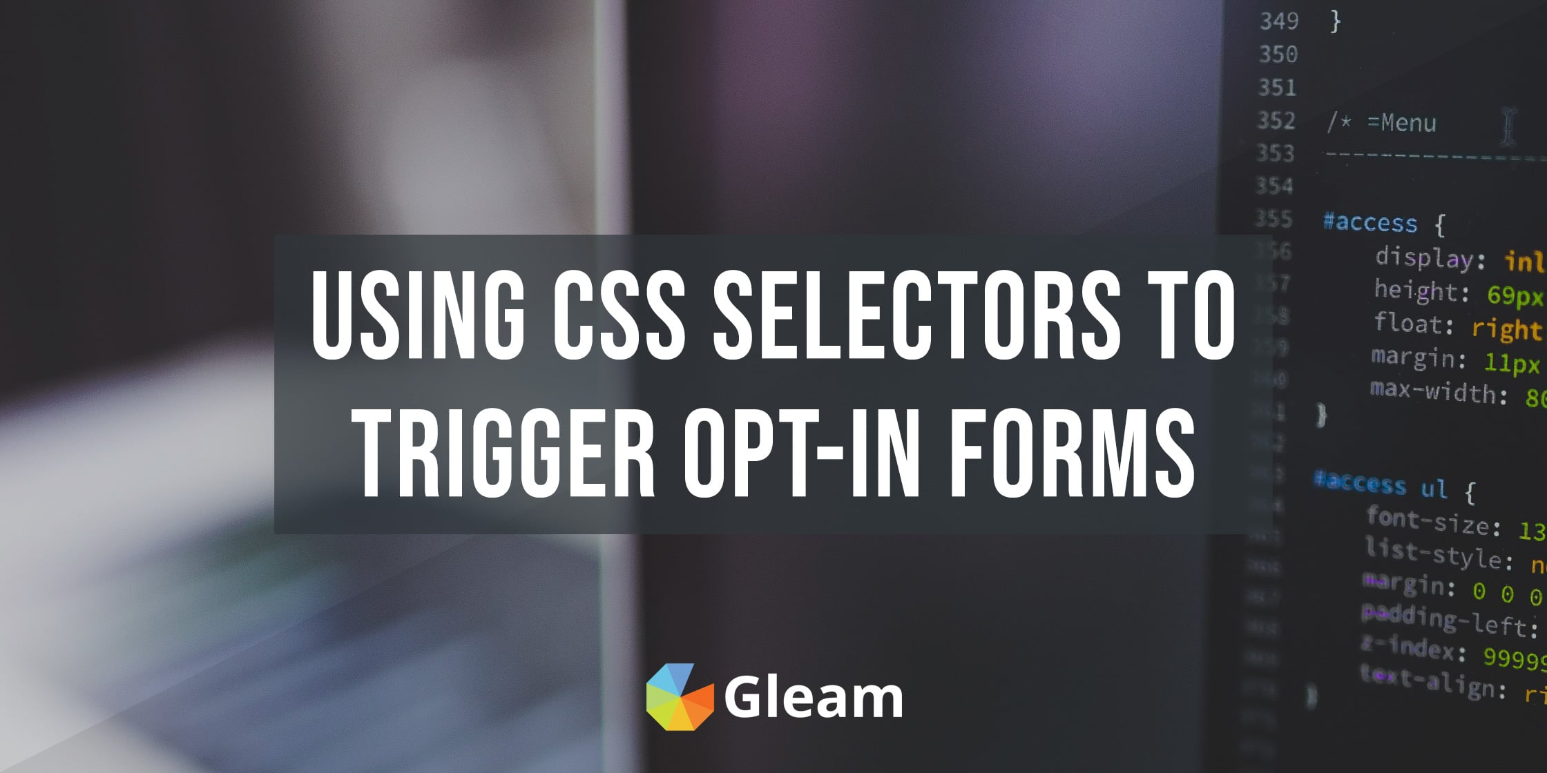 Triggering Opt-in Forms Based on CSS Selectors