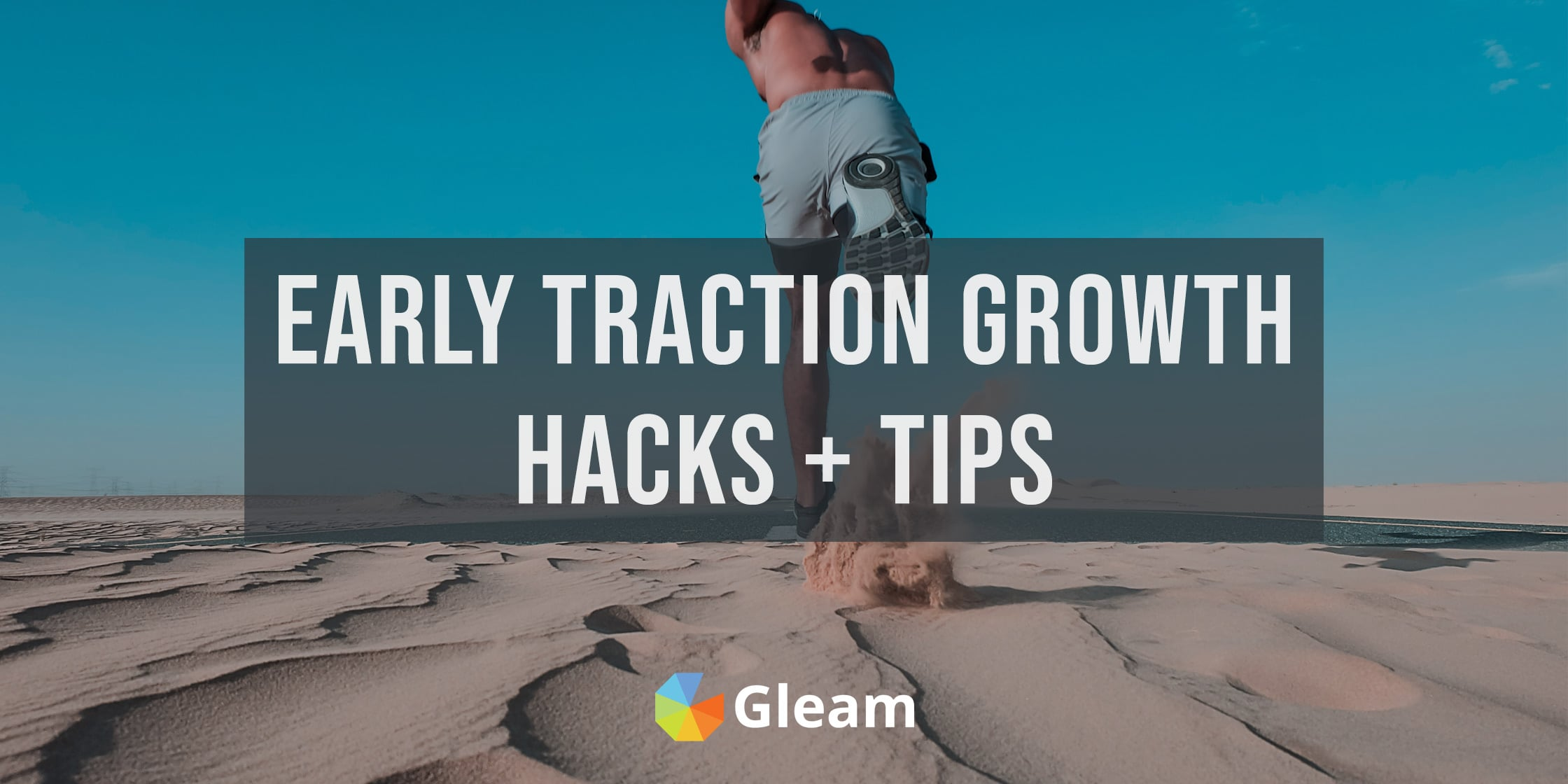 15 Early Traction Growth Hacking Strategies For Startups