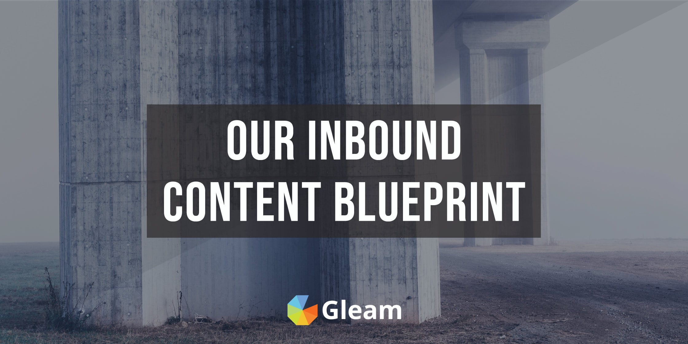 The 5 Content Pillars That Drive 95% Of Our Inbound Leads