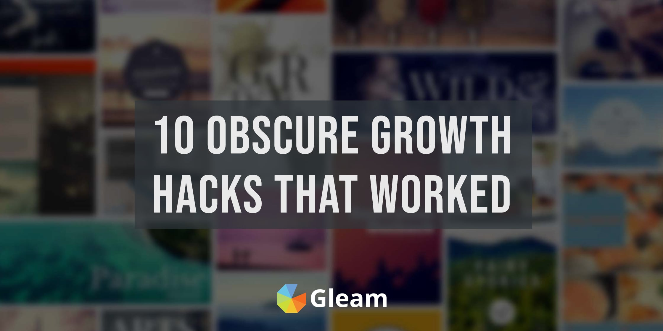 10 Relatively Unused Growth Hacks