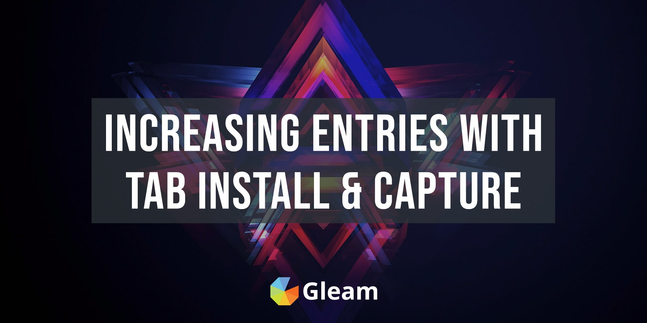 Increasing Competition Entries With Tabs, Popups & Capture