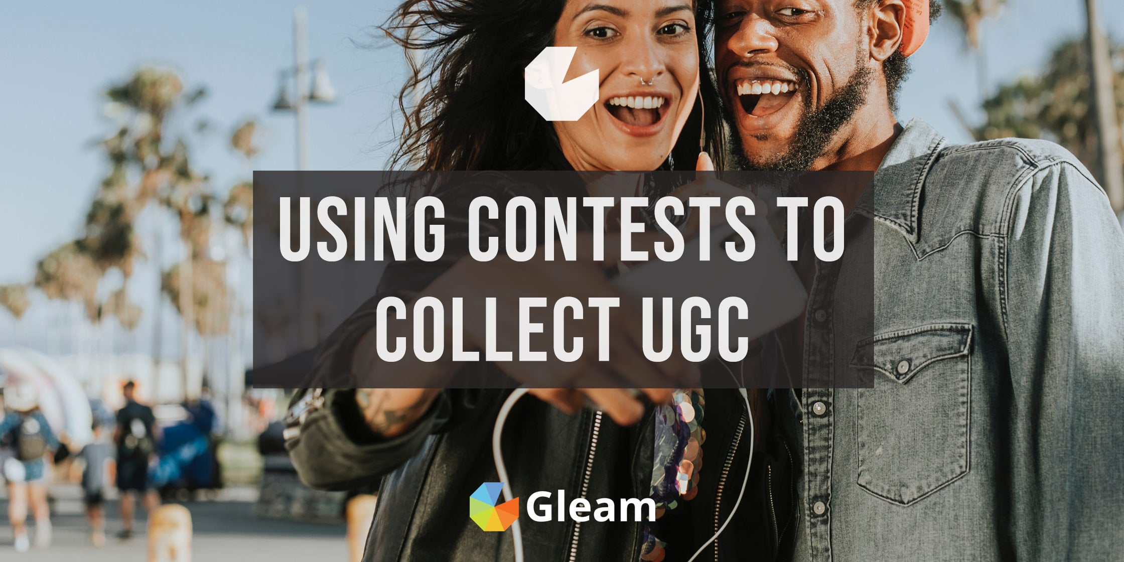 How to Use Contests to Collect User-Generated Content