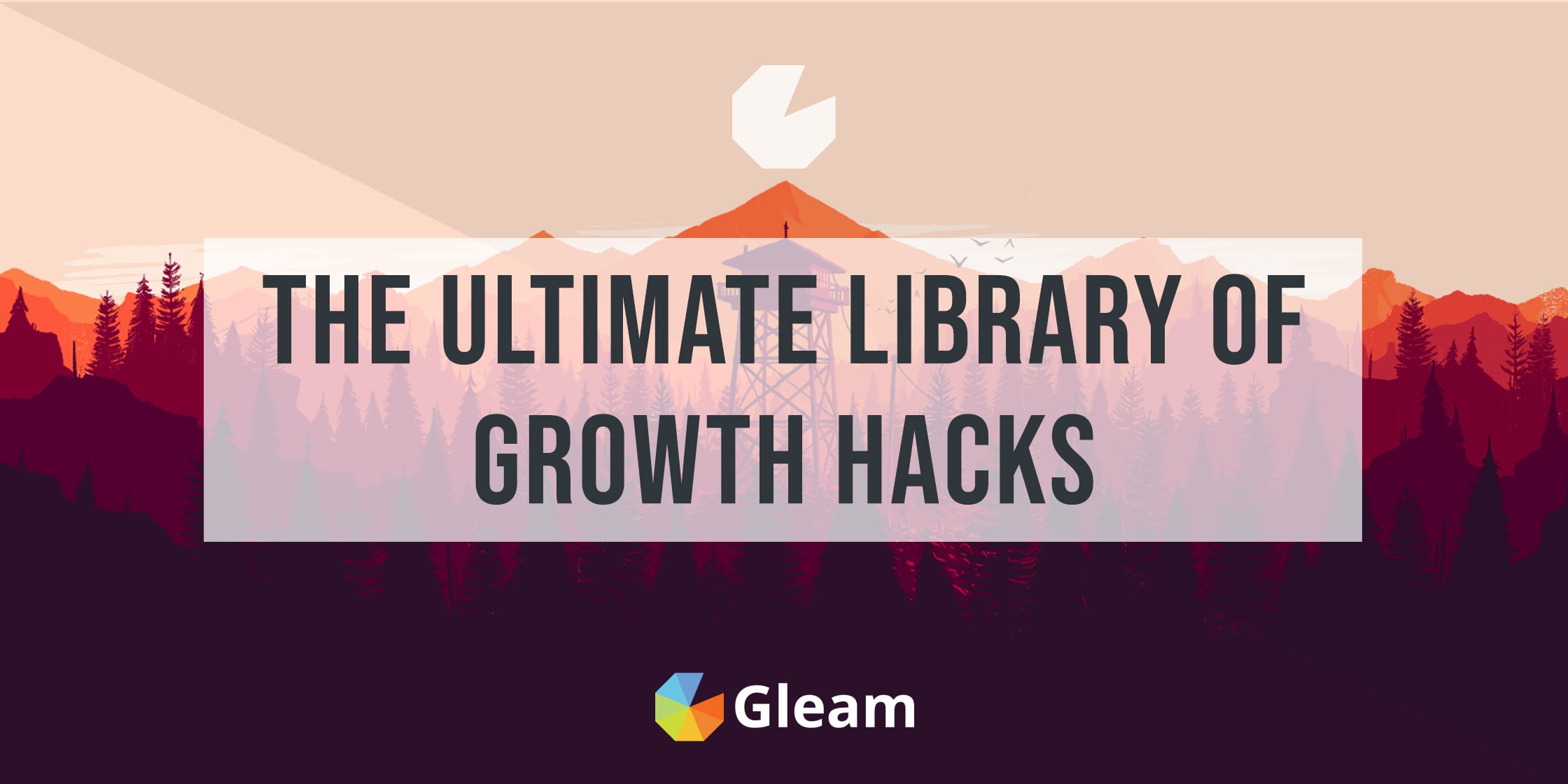 Ultimate Library of Growth Hacks