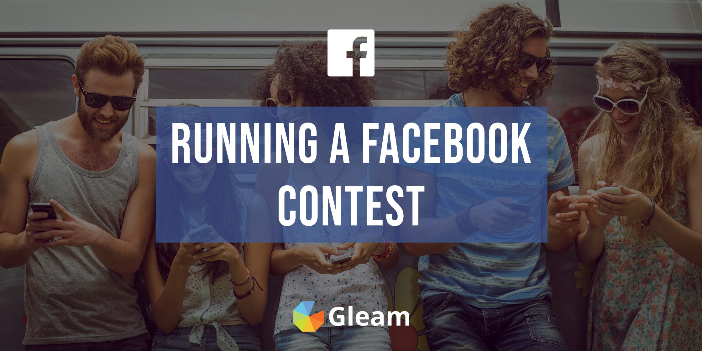 The Ultimate Guide To Running A Contest On Facebook