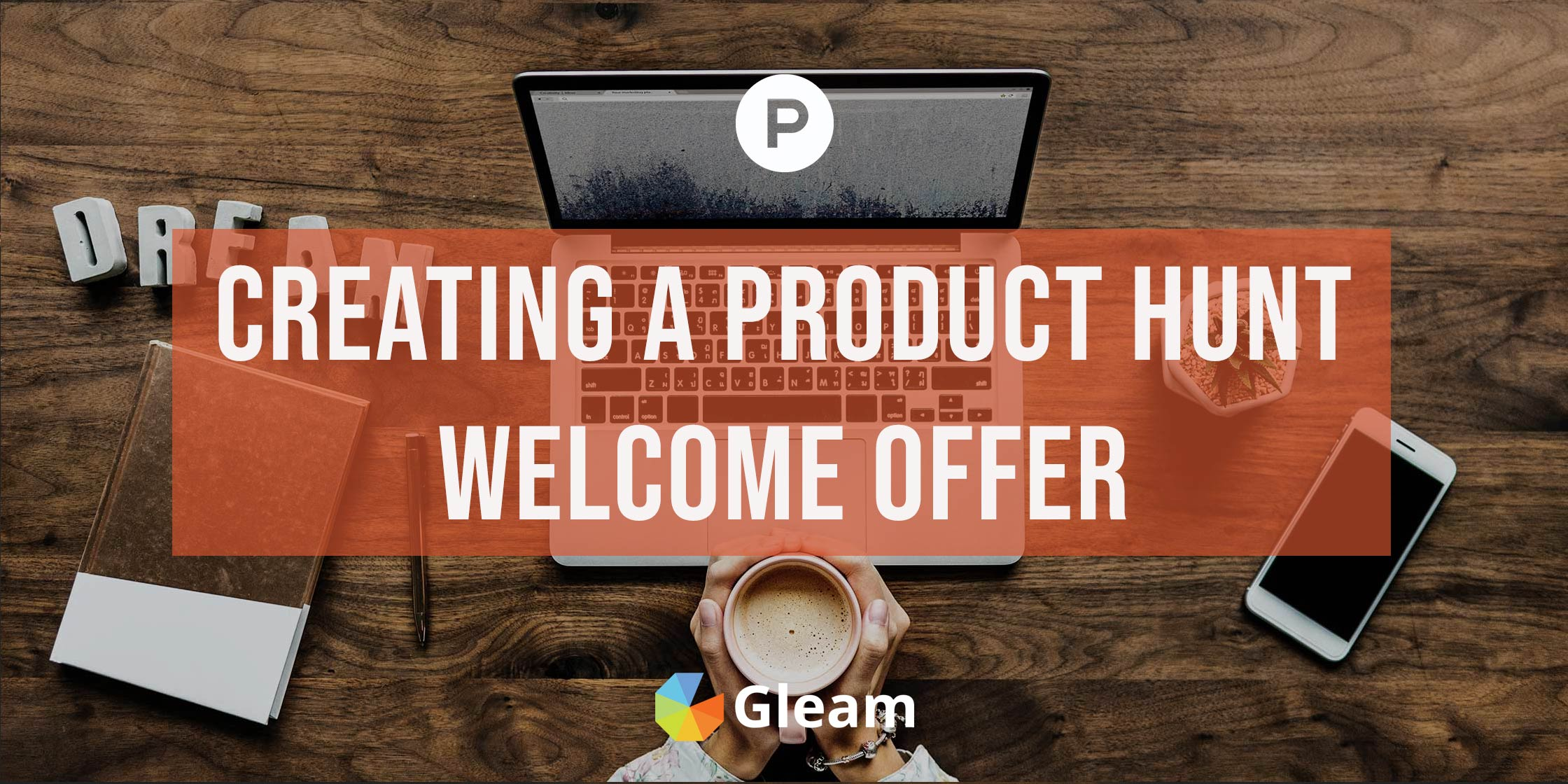 Convert Product Hunt Users With Exclusive Welcome Offers