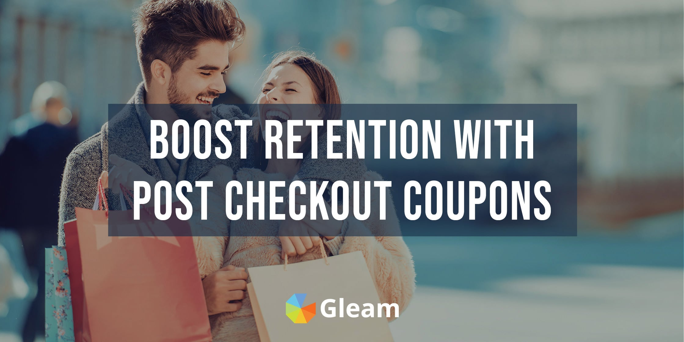 Drive Customer Retention With Post Checkout Coupons