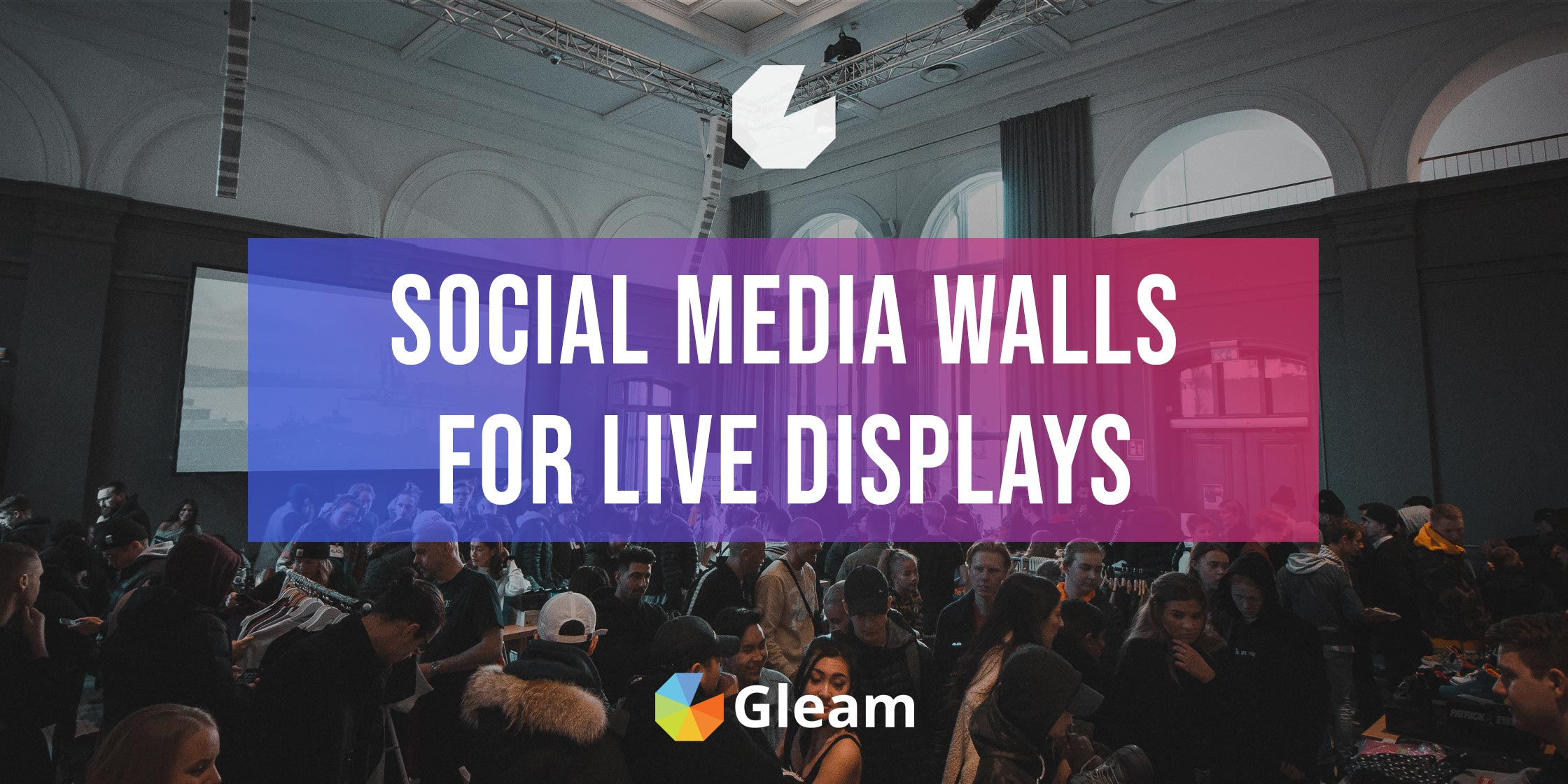 Leverage On Social Proof: Create A Social Media Wall For Live Displays