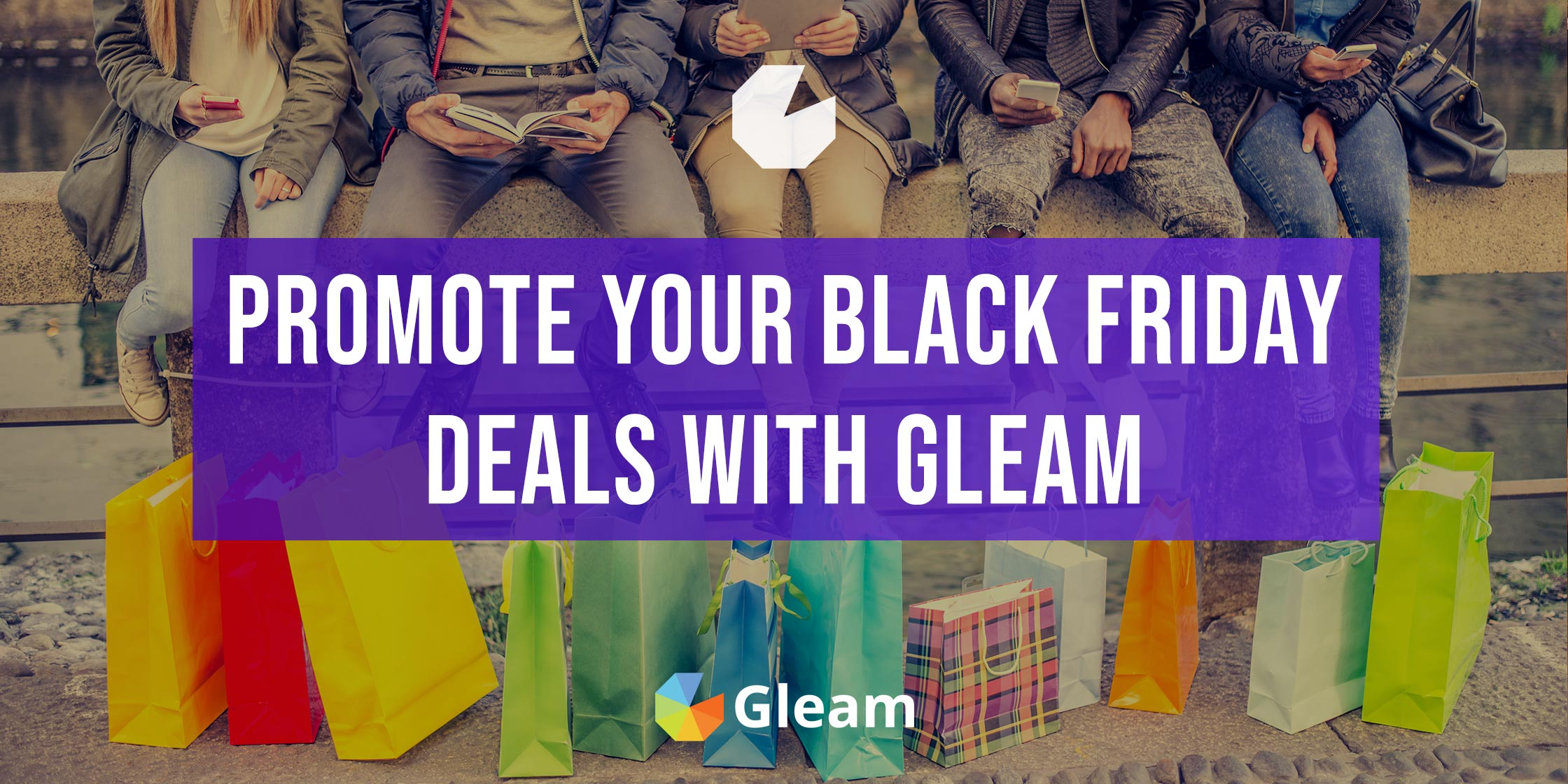 How To Promote Your Black Friday Sales With Gleam