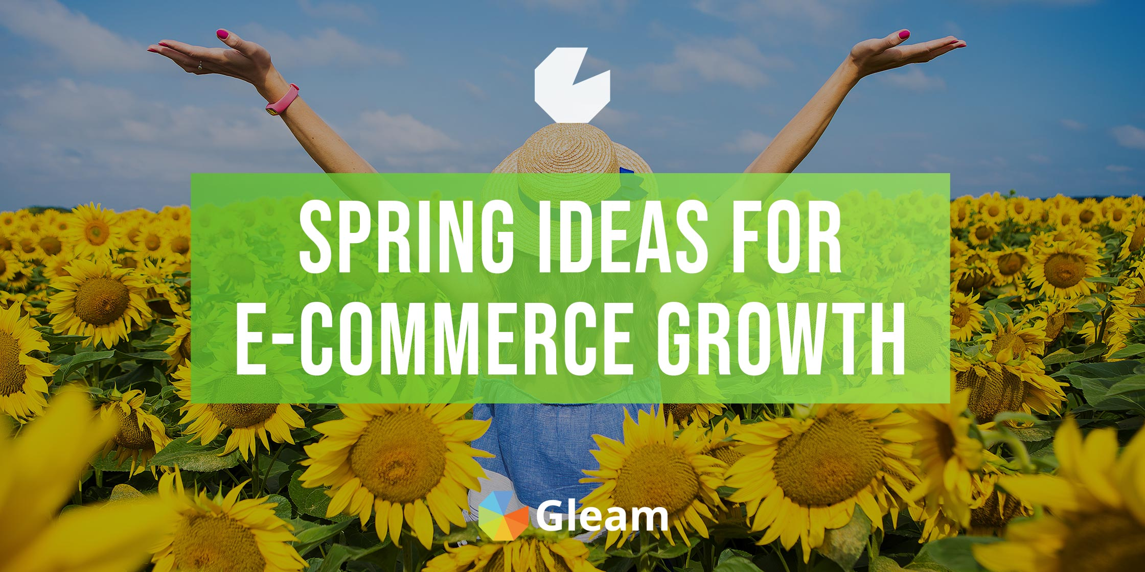 How to Grow Your Online Store This Spring With Gleam