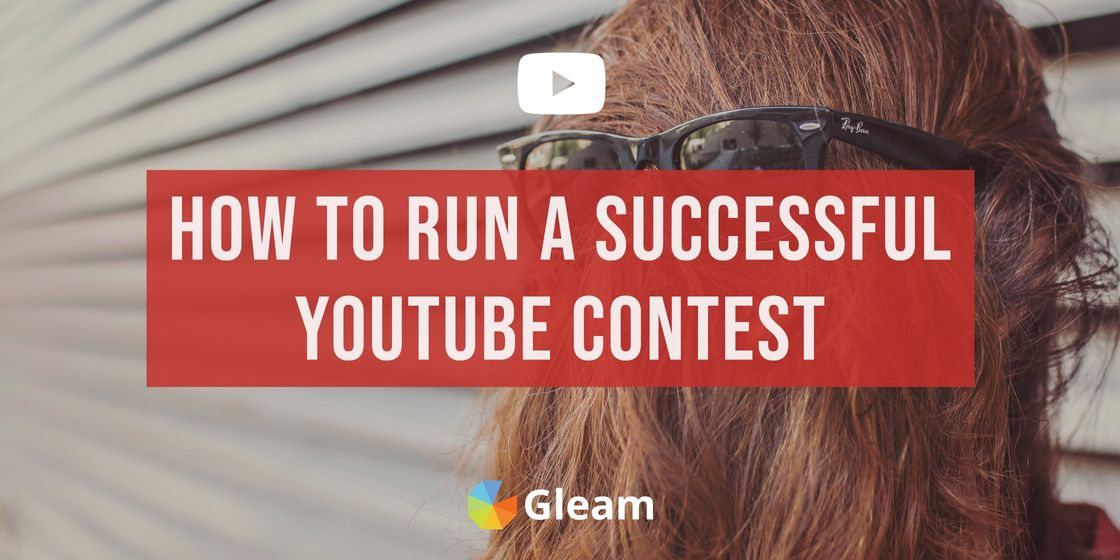 How to Run a Successful Contest on YouTube