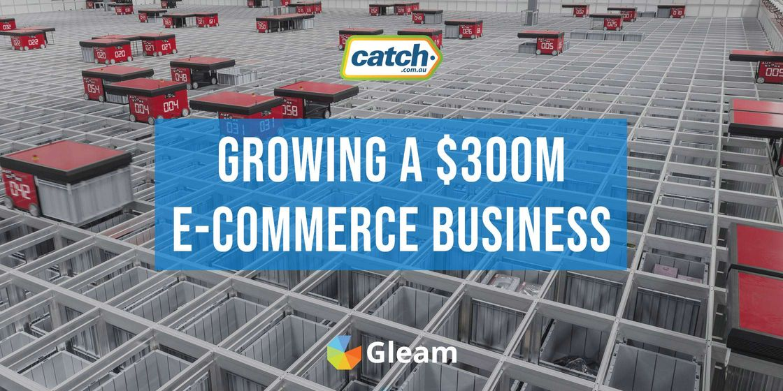 How Catch Grows Their $300m Australian E-Commerce Marketplace
