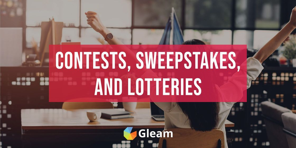 What's The Difference Between Contests, Sweepstakes & Lotteries?