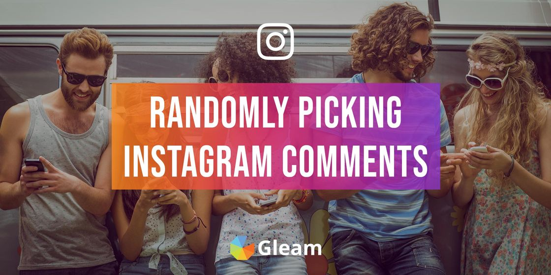 Random Comment Picker For Instagram Contests