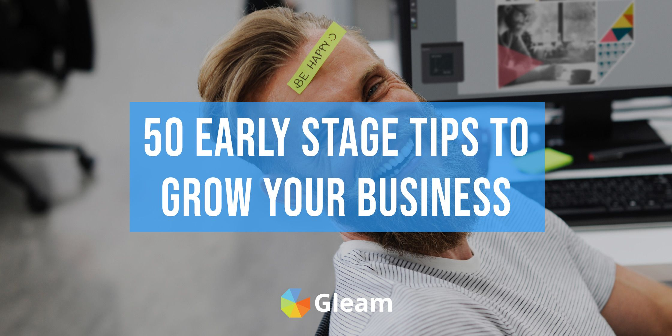 50+ Early Stage Marketing & Growth Strategies For Startups