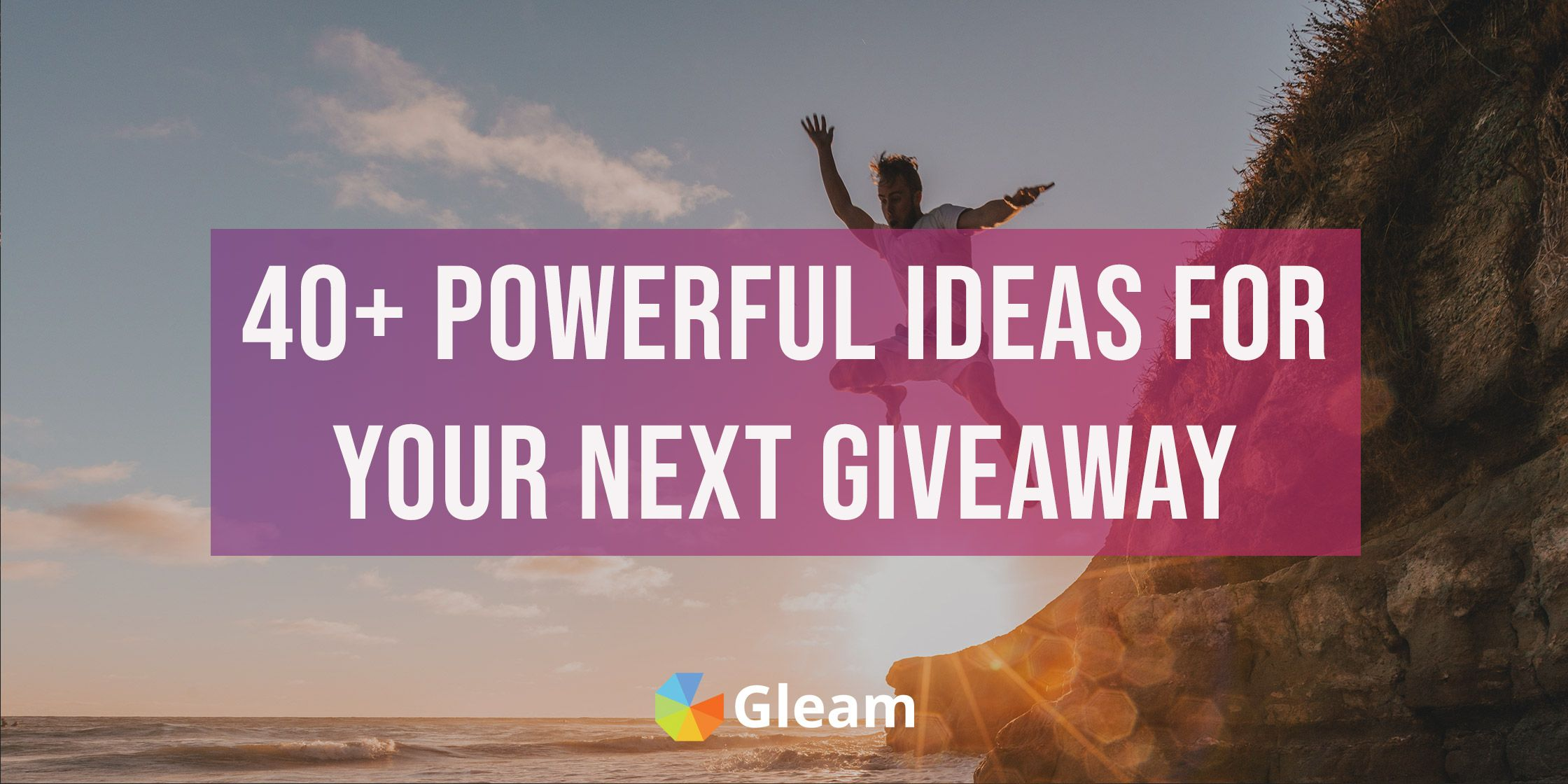 40 Giveaway Ideas For Generating Leads, Engaging Your Audience & Driving Growth