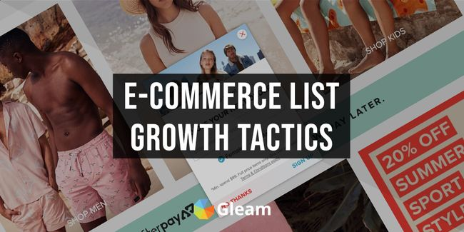 20 Effective Email List Growth Tactics for E-Commerce