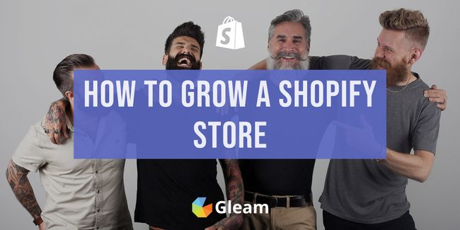 How to Grow Your Shopify Store: 9 Tips For E-Commerce Success
